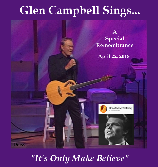 Remembering Glen Campbell_It's Only Make Believe-dz.png
