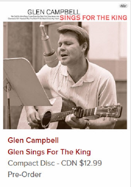 Glen Campbell Sings For The King-Canadian Pre-order.jpg