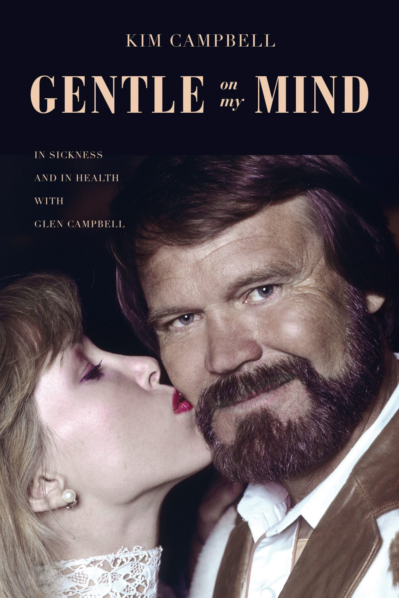 Gentle On My Mind In Sickness and in Health with Glen Campbell.jpg